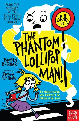 The Phantom Lollipop Man - Butchart, Pamela