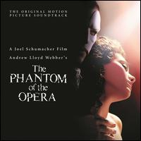 The Phantom of the Opera [Original Motion Picture Soundtrack] - Original Soundtrack