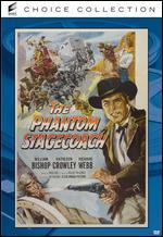 The Phantom Stagecoach - Ray Nazarro