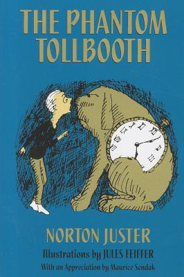 The Phantom Tollbooth - Juster, Norton, and Sendak, Maurice