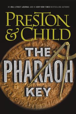 The Pharaoh Key - Preston, Douglas, and Child, Lincoln
