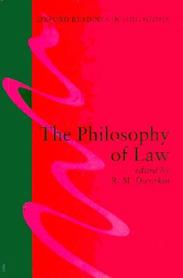 The Philosophy of Law - Dworkin, Ronald M (Editor)