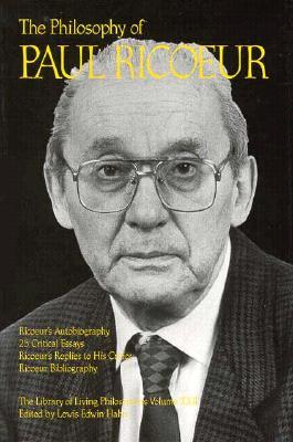 The Philosophy of Paul Ricoeur, Volume 22 - Ricoeur, Paul, and Hahn, Lewis Edwin