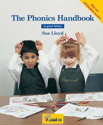 The Phonics Handbook: in Print Letters (AE) - Lloyd, Sue, and Stephen, Lib (Illustrator)
