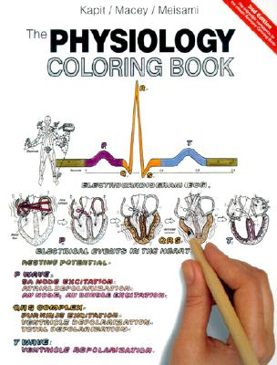 The Physiology Coloring Book - Kapit, Wynn, and Macey, Robert I, and Meisami, Esmail