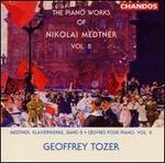 The Piano Works of Nikolai Medtner, Vol. 8