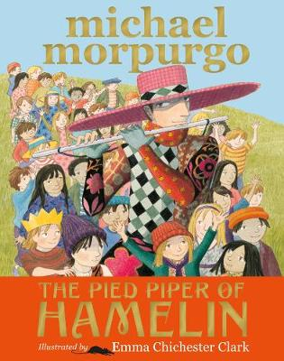 The Pied Piper of Hamelin - Morpurgo, Michael