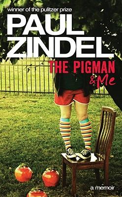 The Pigman & Me - Zindel, Paul
