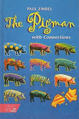 The Pigman: With Connections - Zindel, Paul