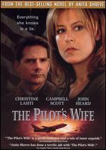 The Pilot's Wife - Robert Markowitz