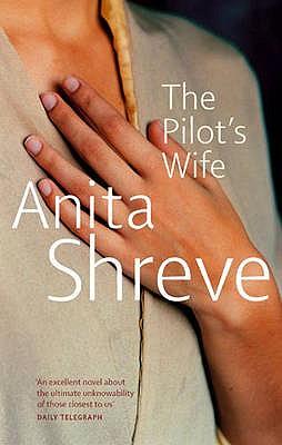 The Pilot's Wife - Shreve, Anita