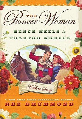 The Pioneer Woman - Drummond, Ree