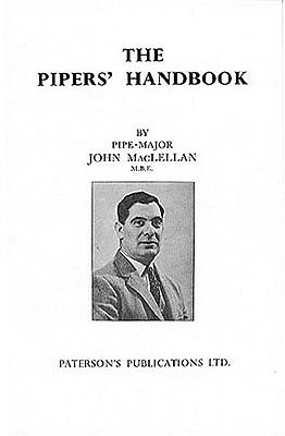 The Pipers' Handbook - Maclellan, John A, Captain