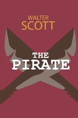 The Pirate - Scott, Walter