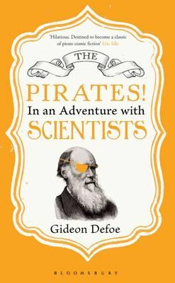 The Pirates! In an Adventure with Scientists - Defoe, Gideon