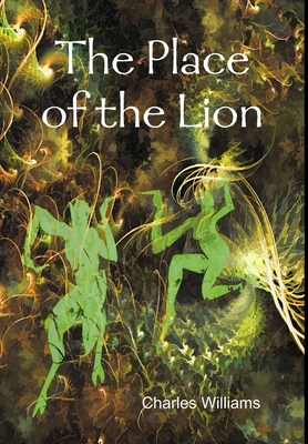 The Place of the Lion - Williams, Charles