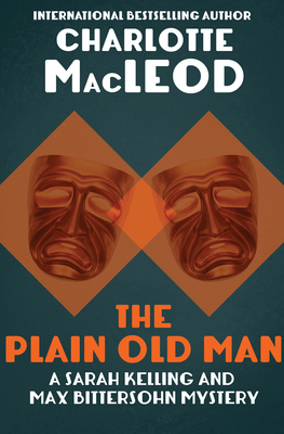 The Plain Old Man - MacLeod, Charlotte