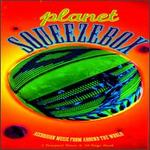 The Planet Squeezebox: Accordion Music From Around the World