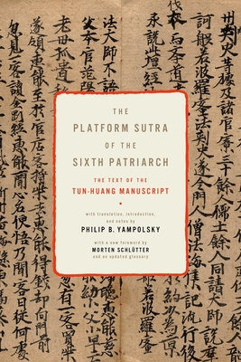The Platform Sutra of the Sixth Patriarch - Yampolsky, Philip B (Translated by)