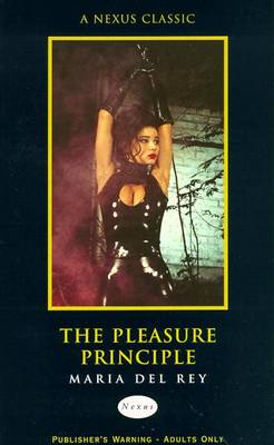 The Pleasure Principle - Rey, Maria del, and Del Rey, Maria