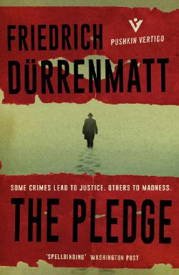 The Pledge - Durrenmatt, Friedrich, and Agee, Joel (Translated by)