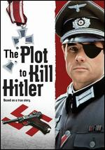 The Plot to Kill Hitler - Lawrence Schiller