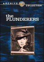 The Plunderers - Joseph Pevney