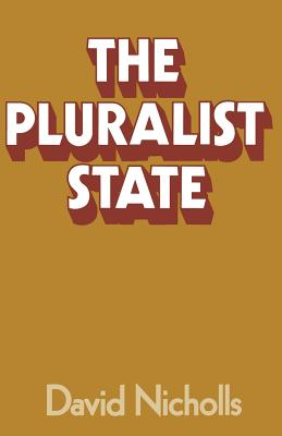 The Pluralist State - Nicholls, David