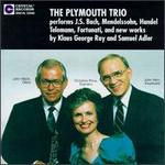 The Plymouth Trio Performs J.S. Bach, Mendelssohn...