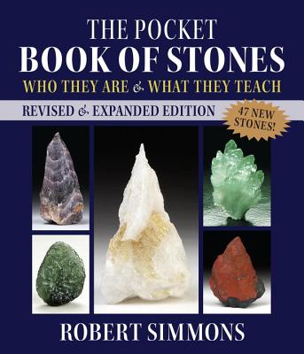 The Pocket Book of Stones: Who They Are and What They Teach - Simmons, Robert