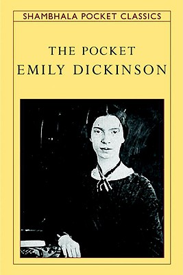 The Pocket Emily Dickinson - Dickinson, Emily, and Hillman, Brenda (Editor)