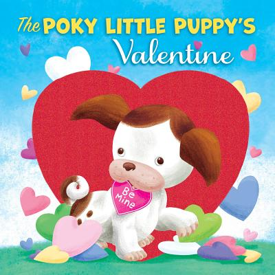 The Poky Little Puppy's Valentine - Muldrow, Diane, and Dicicco, Sue (Illustrator)