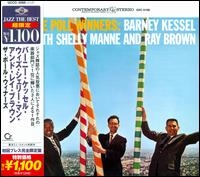 The Poll Winners - The Poll Winners: Barney Kessel, Shelly Manne, and Ray Brown