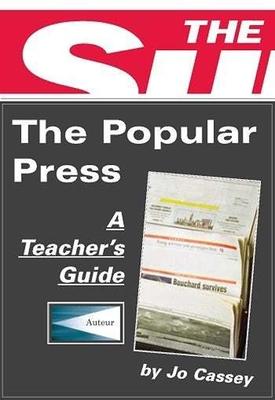 The Popular Press: Classroom Resources - Cassey, Jo, Professor