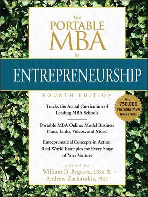 The Portable MBA in Entrepreneurship - Bygrave, William D, and Zacharakis, Andrew