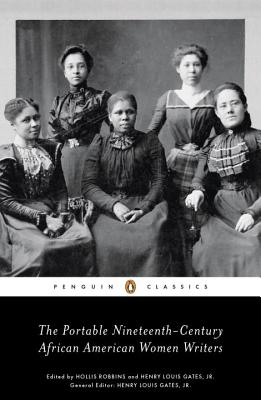 The Portable Nineteenth-Century African American Women Writers - Various