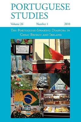 The Portuguese-Speaking Diaspora in Great Britain and Ireland - Beswick, Jaine (Editor)
