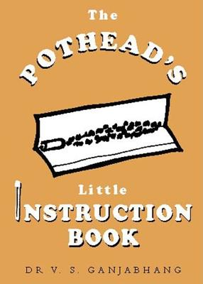 The Pothead's Little Instruction Book - Ganjabhang, V S