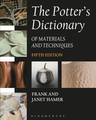The Potter's Dictionary - Hamer, Frank, and Hamer, Janet