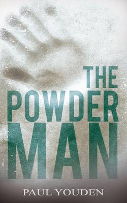 The Powder Man - Youden, Paul