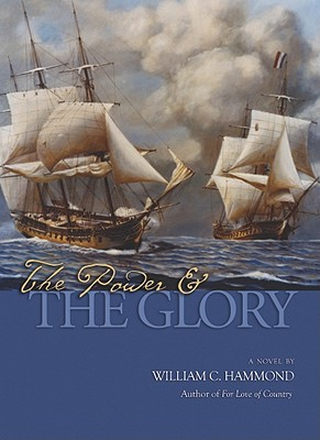 The Power and the Glory - Hammond, William C.