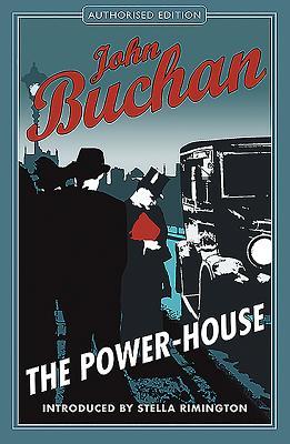 The Power House - Buchan, John