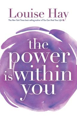 The Power is Within You - Hay, Louise