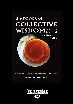The Power of Collective Wisdom and the Trap of Collective Folly (Large Print 16pt) - Briskin, Alan
