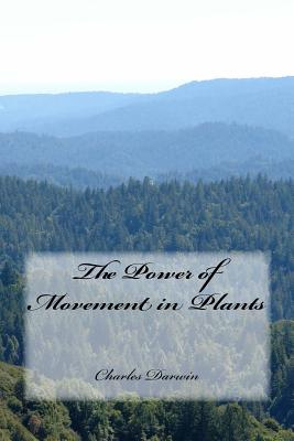 The Power of Movement in Plants - Darwin, Charles