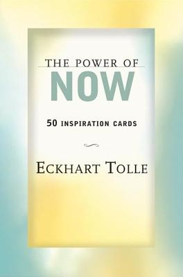 The Power of Now: 50 Inspiration Cards - Tolle, Eckhart