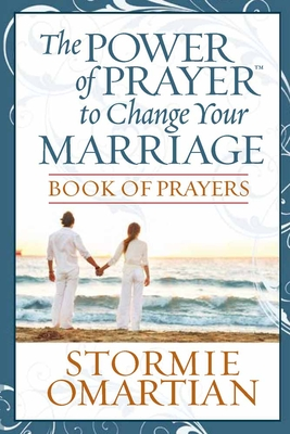 The Power of Prayer(tm) to Change Your Marriage Book of Prayers - Omartian, Stormie
