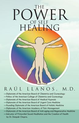 The Power of Self Healing - Llanos M D, Raul