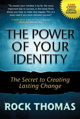 The Power of Your Identity - Thomas, Rock