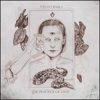 The Practice of Love - Jenny Hval